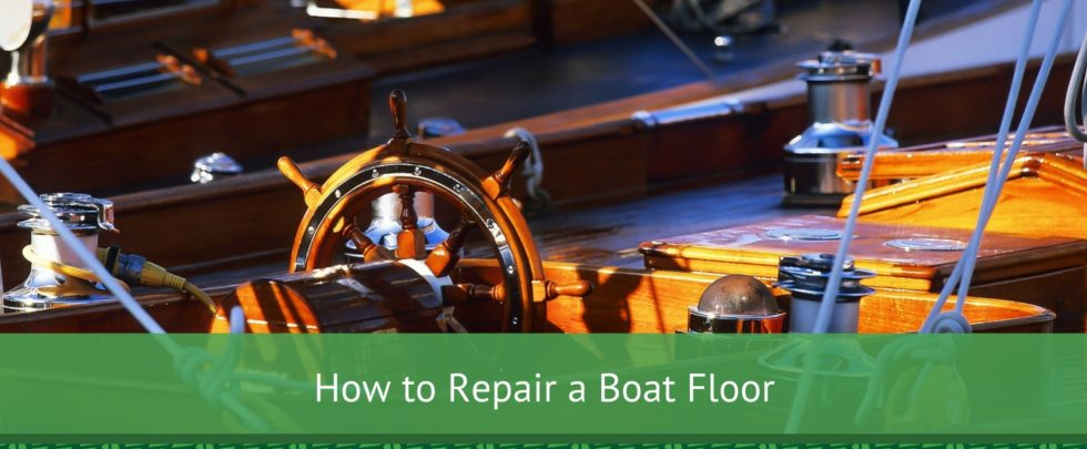 How to repair a boat floor