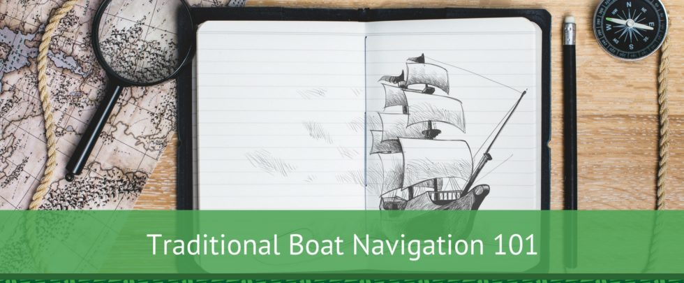 Traditional Boat Navigation 101